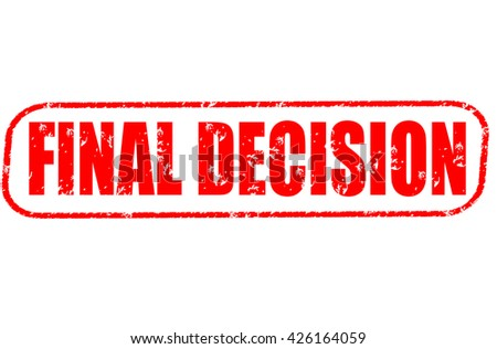 final decision stamp on white background.