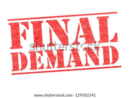 FINAL DEMAND rubber stamp over a white background. - stock photo