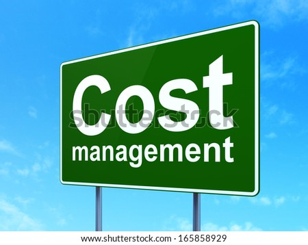 Finance concept: Cost Management on green road (highway) sign, clear blue sky background, 3d render