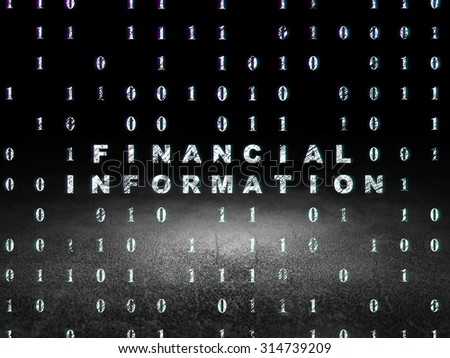 Finance concept: Glowing text Financial Information in grunge dark room with Dirty Floor, black background with Binary Code