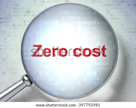 Finance concept: magnifying optical glass with words Zero cost on digital background, 3D rendering - stock photo