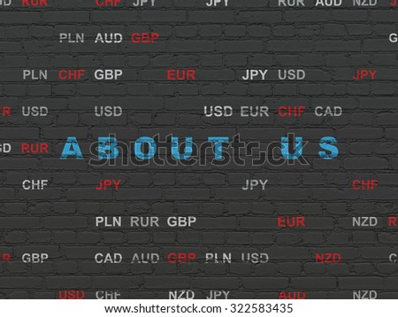 Finance concept: Painted blue text About us on Black Brick wall background with Currency