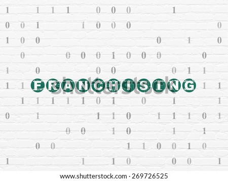 Finance concept: Painted green text Franchising on White Brick wall background with Binary Code, 3d render - stock photo