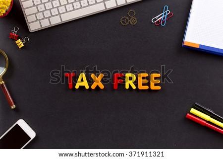 Finance Concept: TAX FREE - stock photo