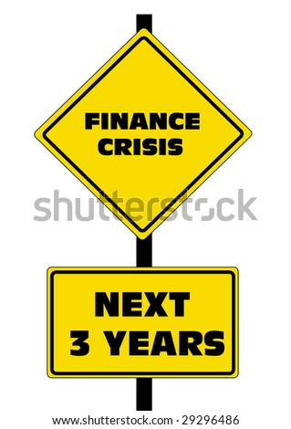 Finance Crisis Road Sign