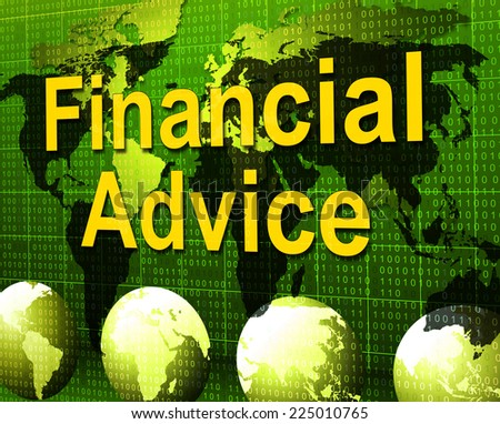 Financial Advice Meaning Inform Figures And Business - stock photo