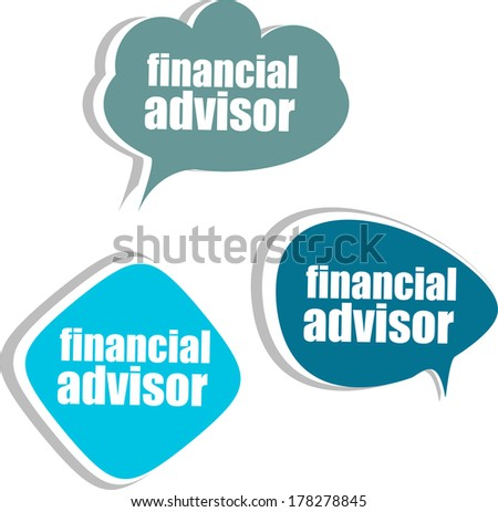financial advisor. Set of stickers, labels, tags. Template for infographics