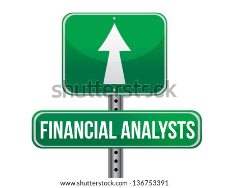 financial analyst road sign illustration design over a white background