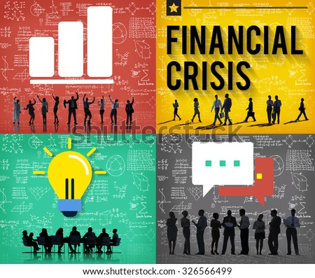 Financial Crisis Accounting Banking Economics Concept - stock photo
