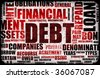 Financial Debt as a Abstract Background Concept - stock photo