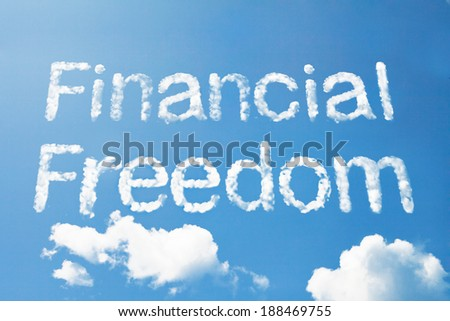 Financial freedom cloud word on sky - stock photo