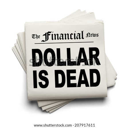 Financial New Paper with Dollar Dead Headline Isolated on White Background. - stock photo