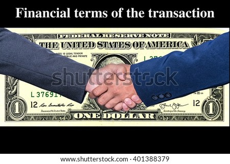 Financial terms of the transaction - stock photo