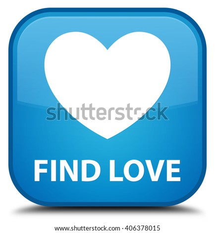 Find love cyan blue square button - stock photo