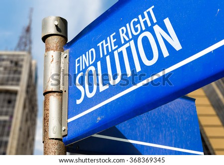 Find the Right Solution written on road sign - stock photo