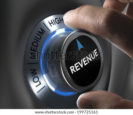 finger turning a revenue button to the highest position. Concept illustration of financial profits. - stock photo