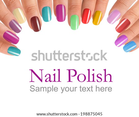 Fingers with colorful nail polish / photography of beautiful female fingers with manicure - isolated on white background with sample text  - stock photo