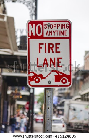 Fire Lane at French Quarter New Orleans - NEW ORLEANS, LOUISIANA - APRIL 18, 2016  - stock photo