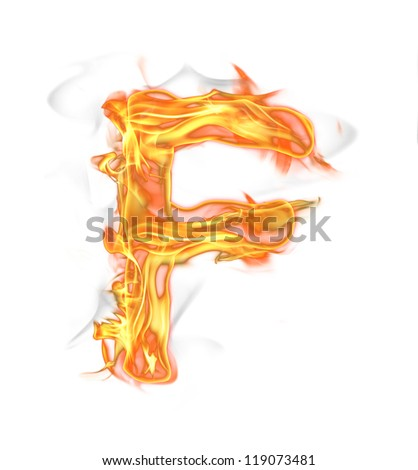 "Fire letter ""F"" isolated on white background"