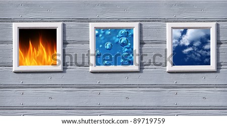 fire water and air in old wood frames