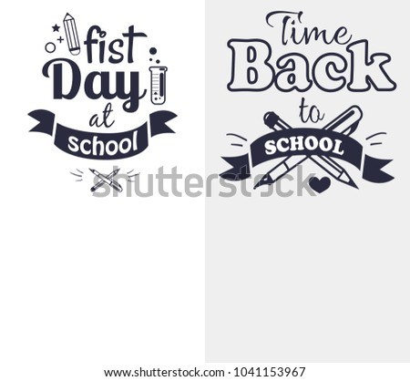 First day at school time come back black and white sticker with text