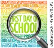 First day of school word cloud with magnifying glass, concept 3D illustration - stock vector