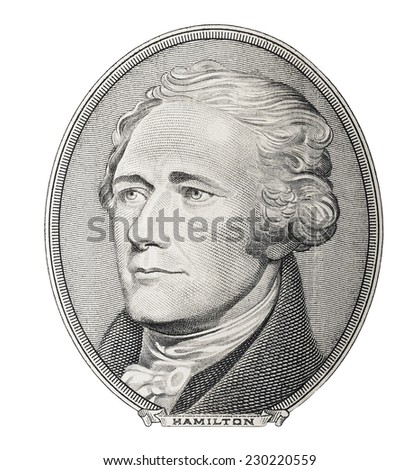 First Secretary of Treasury Alexander Hamilton. Qualitative portrait from 10 dollars banknote isolater white background - stock photo