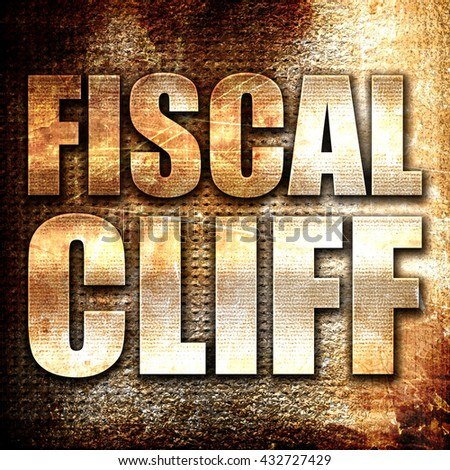 fiscal cliff, 3D rendering, metal text on rust background - stock photo