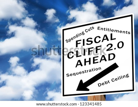 Fiscal cliff warning sign. Next fiscal cliff concerning the debt ceiling hits in March 2013 - stock photo