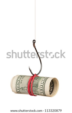 Fish hook with dollars isolated on white background - stock photo