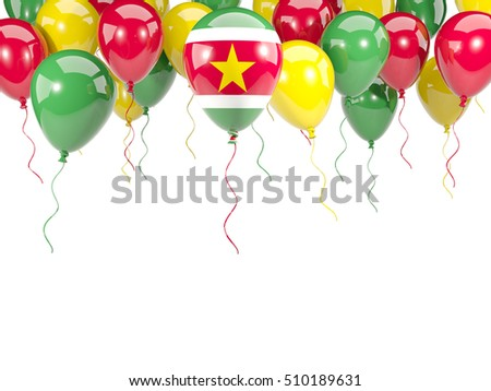 Flag of suriname, with balloons frame isolated on white. 3D illustration