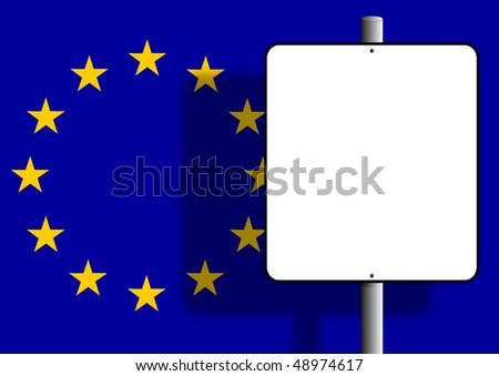 Flag of the european union under a blank sign nailed to a post - stock photo