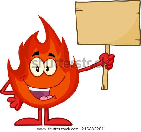 Flame Cartoon Mascot Character Holding A Wooden Board. Raster Illustration  - stock photo