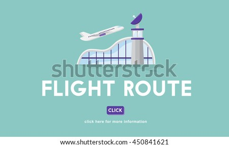 Flight Route Business Trip Flights Travel Concept - stock photo