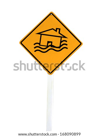 Flood Disaster Yellow Sign - House and waves on yellow sign isolated on white background  - stock photo
