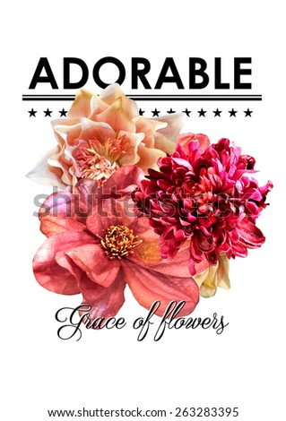 Floral print with slogan for fashion and other uses. - stock photo