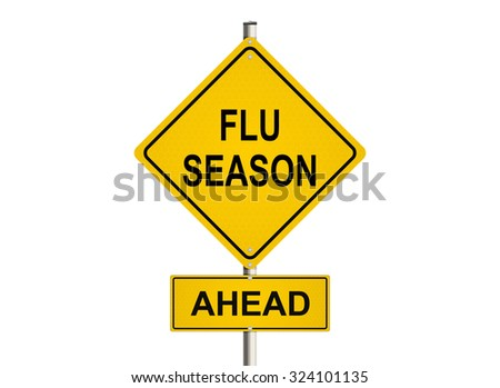 Flu season. Road sign on the white background. Raster illustration.