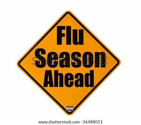 Flu season warning sign isolated over white background - stock photo