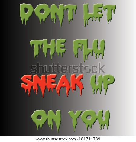 flu slogan poster green and red on gradient background illustration - stock photo