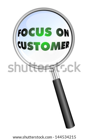 FOCUS ON CUSTOMER magnifying glass - stock photo