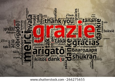 Focus on Italian - Grazie. Word cloud in open form on Grunge Background. saying thanks in multiple languages. - stock photo