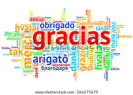 Focus on Spanish - Gracias, Word cloud in open form on white Background. saying thanks in multiple languages. - stock photo