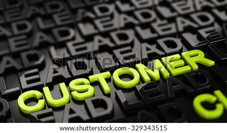 Focus on the word customer with lead words surrounding it around over black background. 3D concept illustration of leads to sale conversion. - stock photo