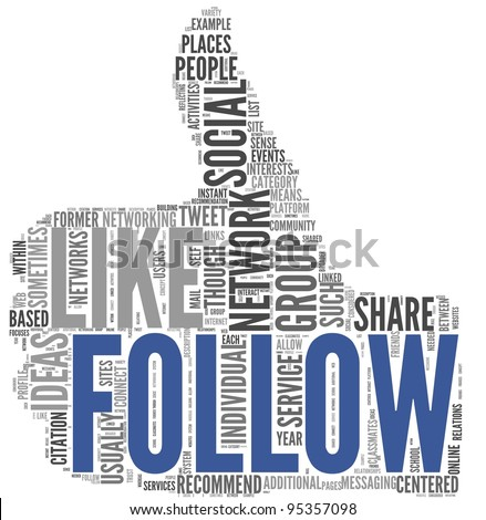 Follow as social networking concept in tag cloud of thumb up shape isolated on white background - stock photo