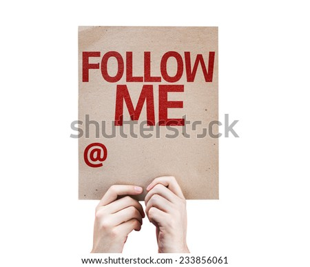 Follow Me with a Copy Space to put the profile name card isolated on white background - stock photo
