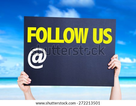 Follow Us with a copy space card with beach background - stock photo