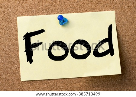Food - adhesive label pinned on bulletin board - horizontal image