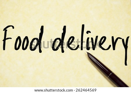 food delivery text write on paper  - stock photo