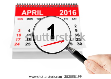 Fools' Day Concept. 1 april 2016 calendar with magnifier on a white background - stock photo