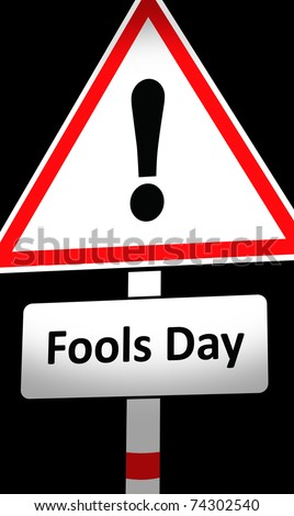 fools day sign - stock photo
